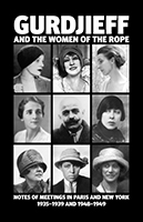 Gurdjieff and the Women of the Rope